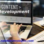The Benefits Of Content Development Services @ Naksh Technologies Pune